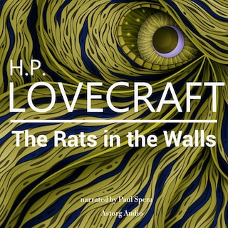 HP Lovecraft : The Rats in the Walls