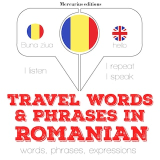 Travel words and phrases in Romanian