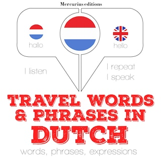 Travel words and phrases in Dutch