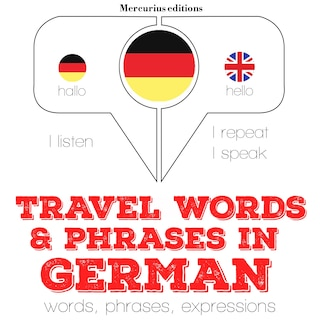 Travel words and phrases in German