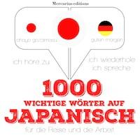 1000 wichtige Wörter auf Japanisch für die Reise und die Arbeit