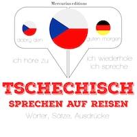 Tschechisch sprechen auf Reisen