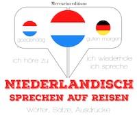 Niederländisch sprechen auf Reisen