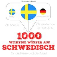 1000 wichtige Wörter auf Schwedisch für die Reise und die Arbeit