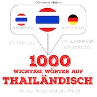 1000 wichtige Wörter auf Thailändisch für die Reise und die Arbeit