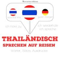 Thailändisch sprechen auf Reisen