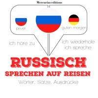 Russisch sprechen auf Reisen