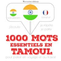 1000 mots essentiels en tamoul