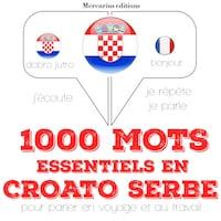 1000 mots essentiels en croato serbe