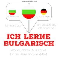 Ich lerne Bulgarisch