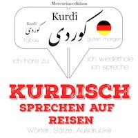 Kurdisch sprechen auf Reisen