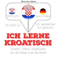 Ich lerne Kroatisch