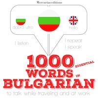 1000 essential words in Bulgarian