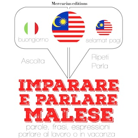 Imparare & parlare malese