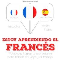Estoy aprendiendo el francés