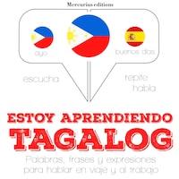 Estoy aprendiendo el tagalog (filipinos)