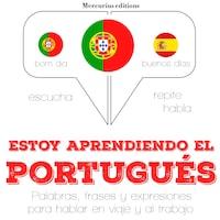 Estoy aprendiendo el portugués