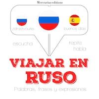 Viajar en ruso