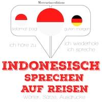 Indonesisch sprechen auf Reisen