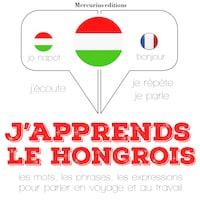 J'apprends le hongrois