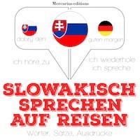 slowakisch sprechen auf Reisen