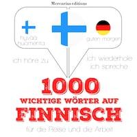 1000 wichtige Wörter auf Finnisch für die Reise und die Arbeit