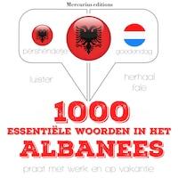 1000 essentiële woorden in het Albanees