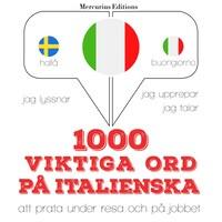 1000 viktiga ord på italienska