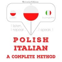 Polski - Włoski: kompletna metoda