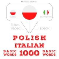 Polski - Włoski: 1000 podstawowych słów