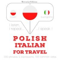 Polski - Włoski: W przypadku podróży
