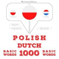 Polski - holenderski: 1000 podstawowych słów