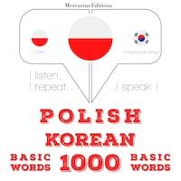 Polski - Koreański: 1000 podstawowych słów