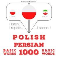 Polski - perski: 1000 podstawowych słów