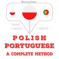 Polski - Portugalski: kompletna metoda