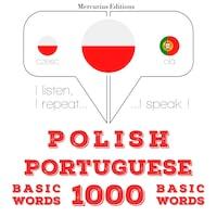 Polski - Portugalski: 1000 podstawowych słów