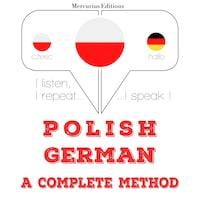 Polski - Niemiecki: kompletna metoda