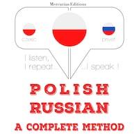 Polski - Rosyjski: kompletna metoda