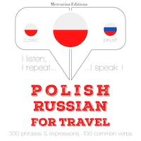 Polski - Rosyjski: W przypadku podróży