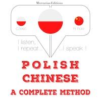Polska - chiński: kompletna metoda