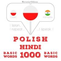 Polski - Hindi: 1000 podstawowych słów