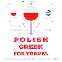 Polski - grecki: W przypadku podróży