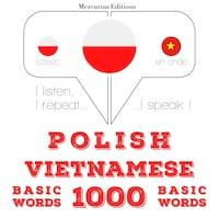 Polski - wietnamski: 1000 podstawowych słów
