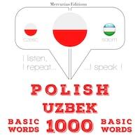 Polski - uzbeckie: 1000 podstawowych słów