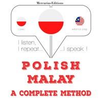 Polski - malajski: kompletna metoda