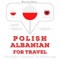 Polski - albański: W przypadku podróży