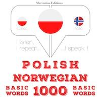 Polski - norweski: 1000 podstawowych słów