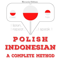 Polski - indonezyjski: kompletna metoda