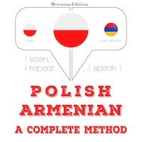 Polski - ormiański: kompletna metoda
