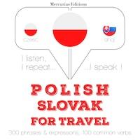 Polski - Słowacki: W przypadku podróży